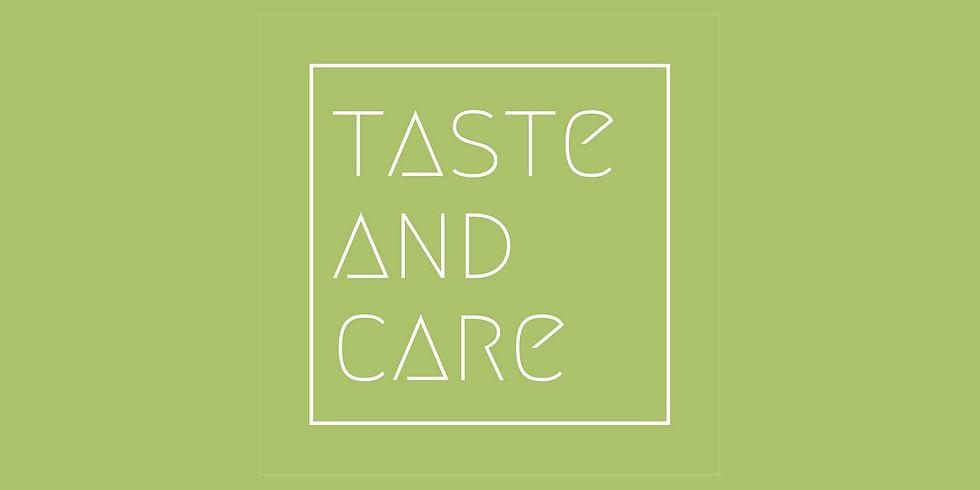 Taste & Care