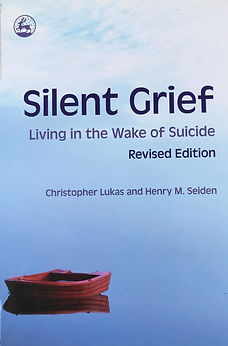 Silent Grief Living in the wake of suici