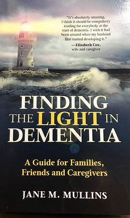 Finding the Light in Dementia Jane Mulli