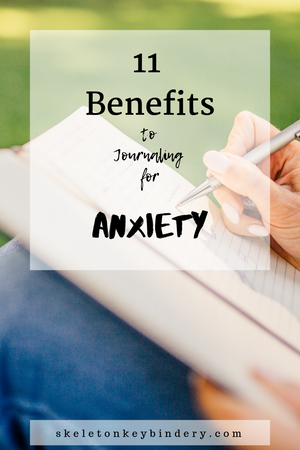 11 Benefits to Journaling for Anxiety