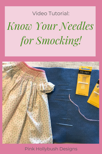 Know your smocking needles