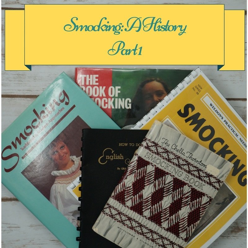 A History of Smocking: Part 1