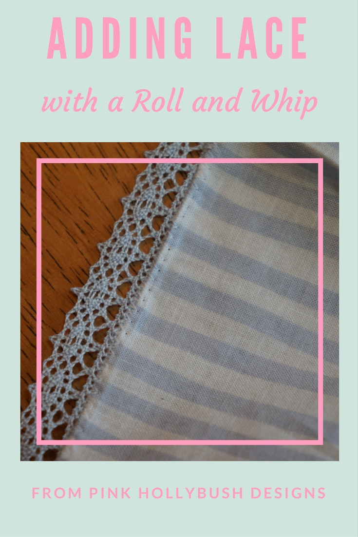 Adding Lace with a Roll and whip