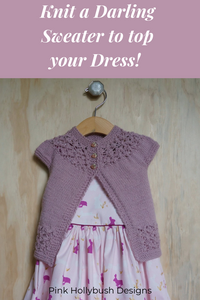 Knit this adorable lace sweater to top the July Flowers Dress. Tutorial explains how to add lace to the In Threes sweater pattern.