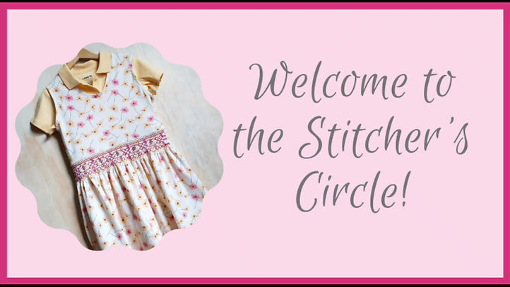 A welcome and explanation of the Stitcher's Circle