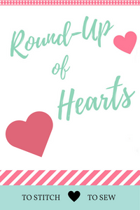 Round-Up of Hearts to Stitch and Sew