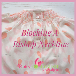 Blocking A Bishop Neckline