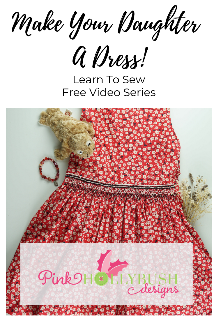 Make Your Daughter a Dress Video Series