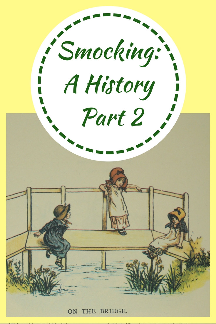 Smocking: A History Part 2