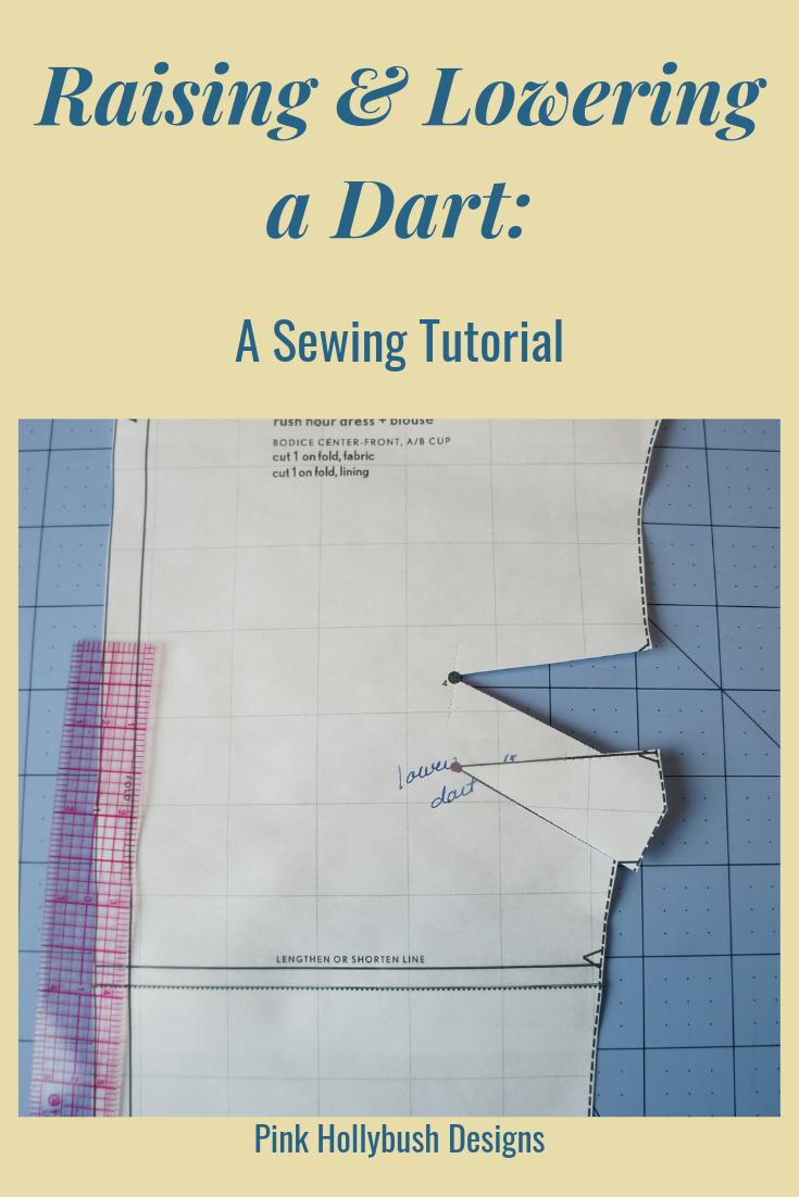 Raising & Lowering a Dart: A Sewing Tutorial