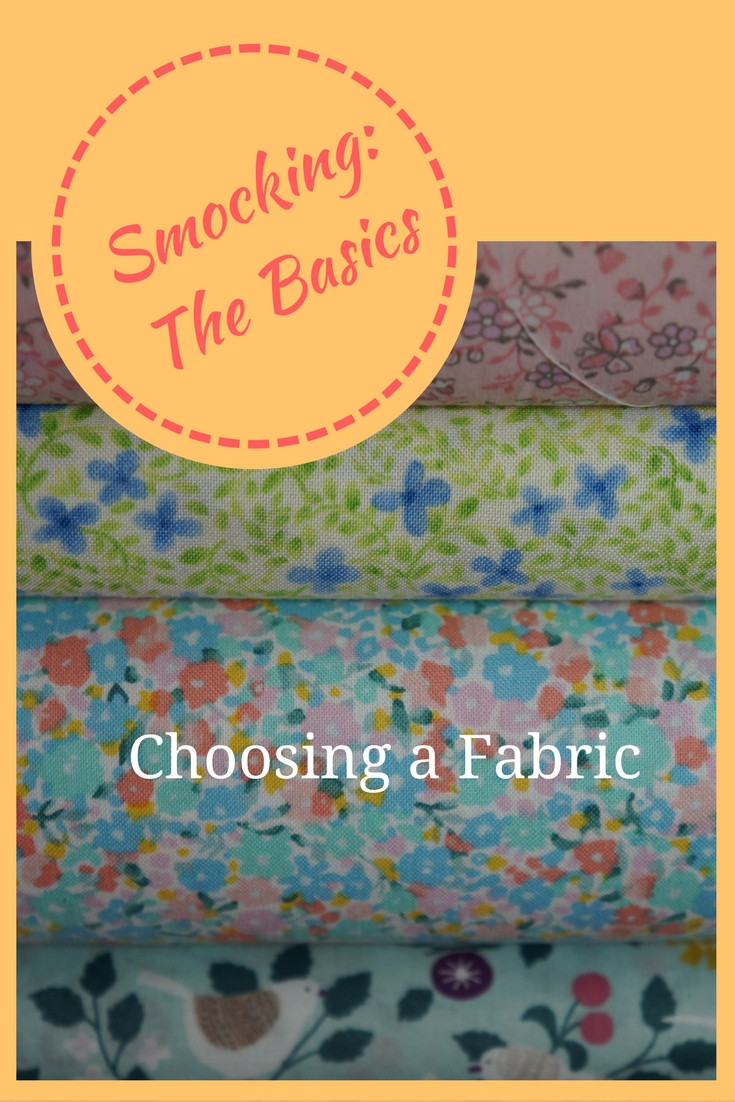 Smocking The Basics: Choosing a Fabric