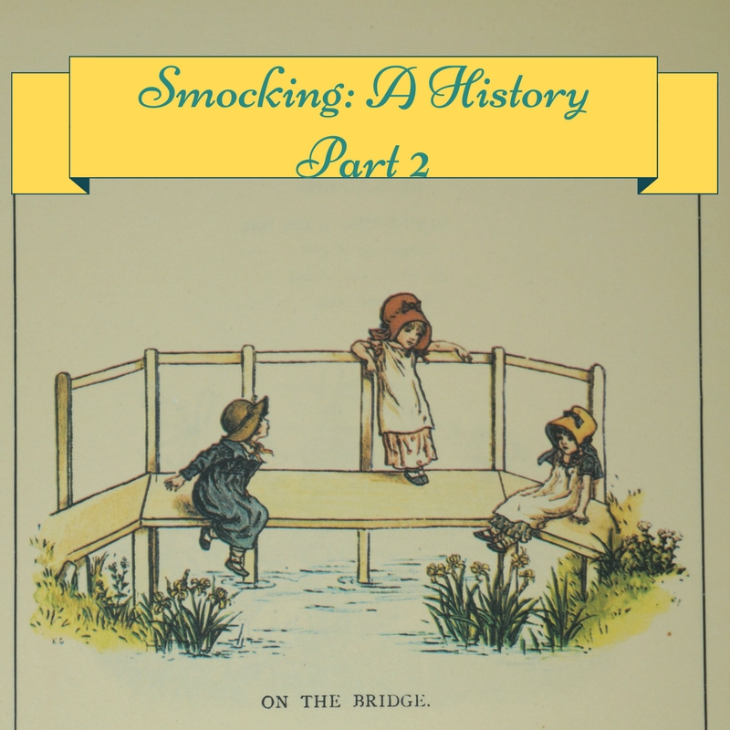 Smocking A History Part 2