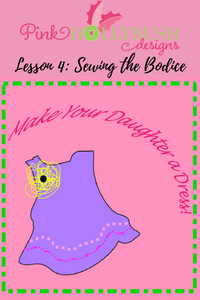 Lesson 4: Sewing the Bodice