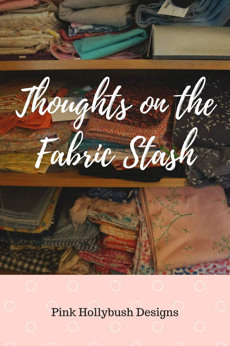 Thoughts on the Fabric Stash
