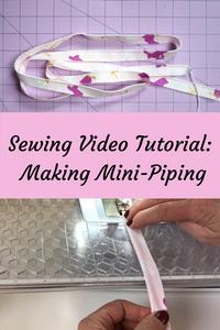 Sewing Video Tutorial: Making Mini-Piping