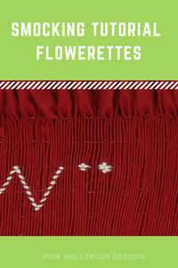 Smocking Tutorials: Flowerettes