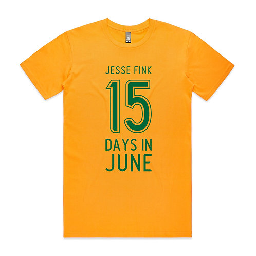 15 Days In June T-shirt