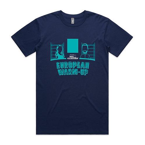 Mel and Claudes' European Warm-Up T-shirt
