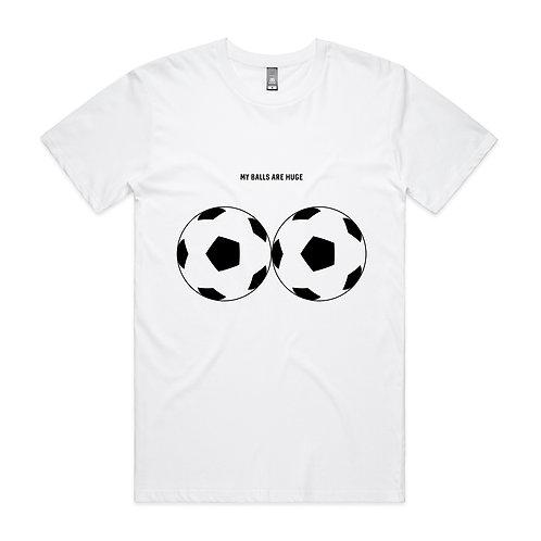 My Balls Are Huge T-shirt