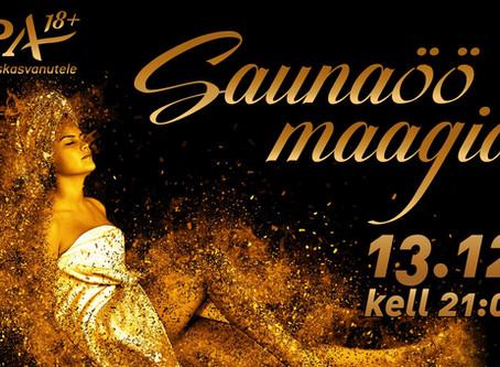 Kalila homme Viimsi SPAs Saunaöö Maagial