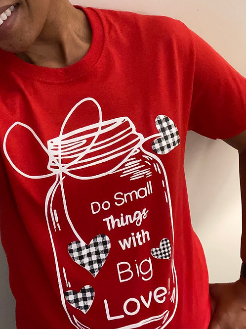 Red: Do Small Things With Big Love!