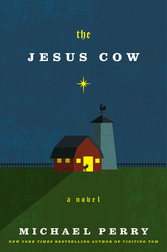 The Jesus Cow (2015) Michael Perry