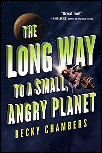Book Review:  The long Way to a Small, Angry Planet (2014) Beck Chambers