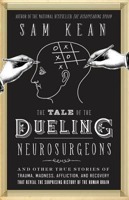 The Tale of the Dueling Neurosurgeons (2014). Same Kean