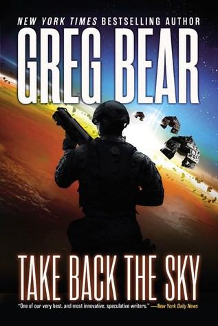 Take Back the Sky (2016) Greg Bear