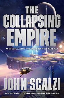 The Collapsing Empire (2017) John Scalzi