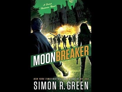 MoonBreaker (2017) Simon R. Green
