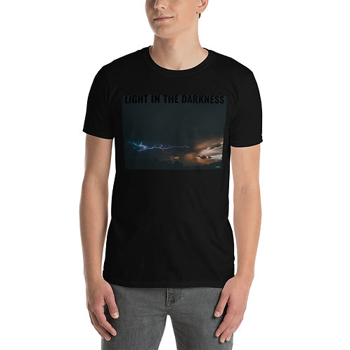 LIGHT IN THE DARKNESS Short-Sleeve Unisex T-Shirt