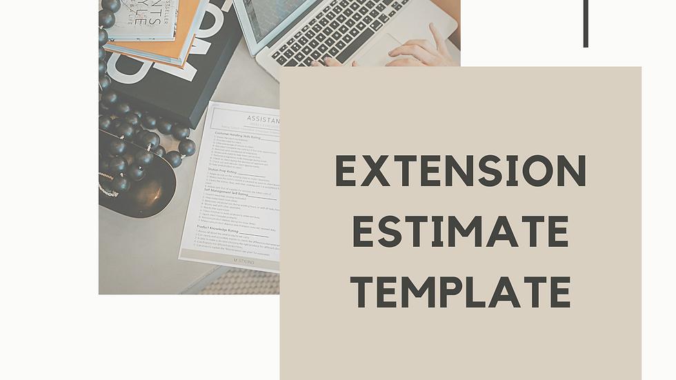 Extension Estimate Template