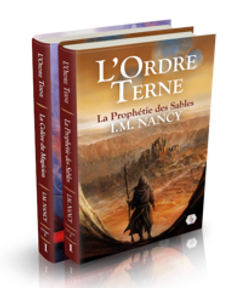 La Prophétie des Sables I L'Ordre Terne I I.M. Nancy