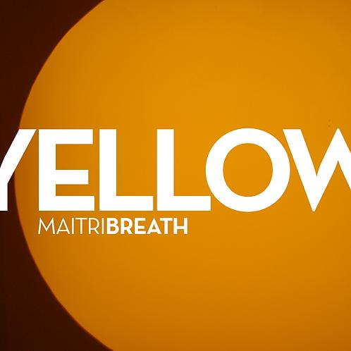 YELLOW Maitri Breath (single)