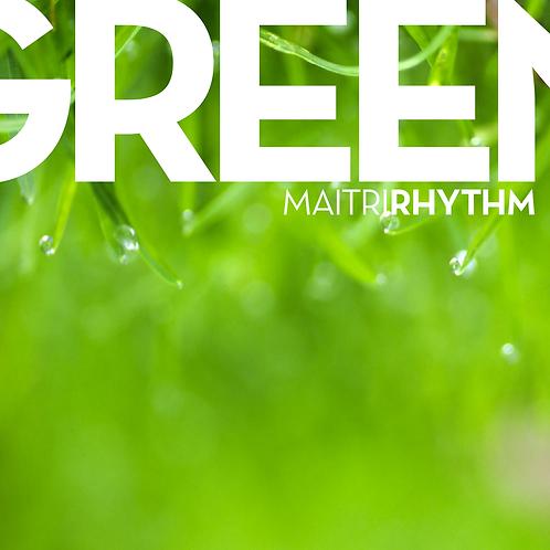 GREEN Maitri Rhythm