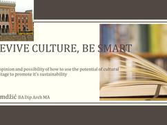 Revive Culture, be Smart