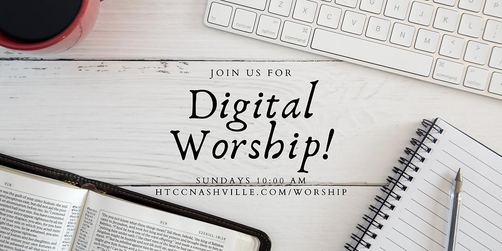 Sunday Morning Digital Worship!