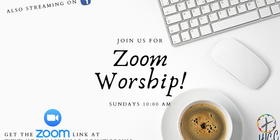 Sunday Morning Zoom Worship!