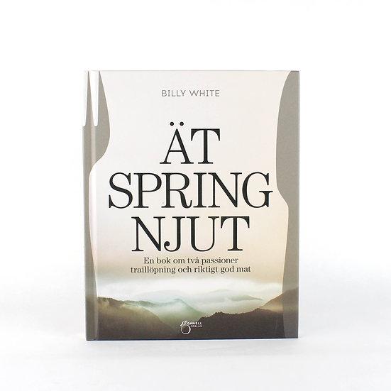 """Bok """"Ät, Spring, Njut"""" av Billy White"""
