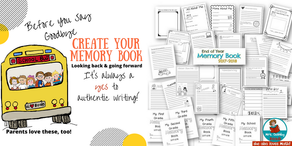 end of school year memory book, writing, teaching resources, create a memory book, end of school year resources