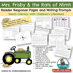 MrsFrisby and the Rats of Nimh, Children's Literature, Reader Response, Writing Prompts, teaching resources