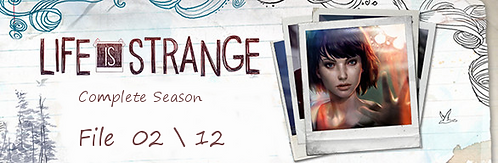 Life is Strange (File.02)