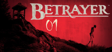 Betrayer (File.01)