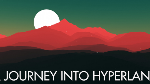A Journey Into Hyperland (Beta version)