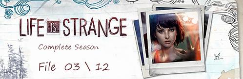 Life is Strange (File.03)