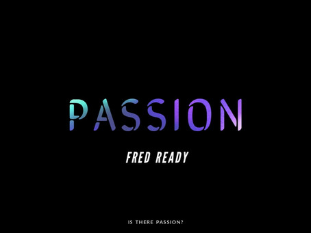 Fred Ready - new single 'Passion'