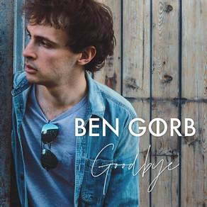 Ben Gorb - new single: 'Goodbye'