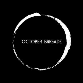 October Brigade Interview