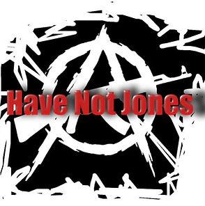 HAVE NOT JONES